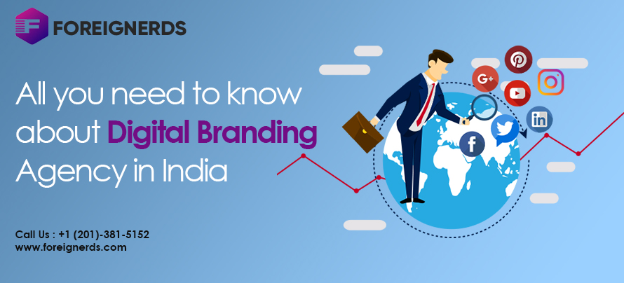 All you need to know about Digital Branding Agency in India