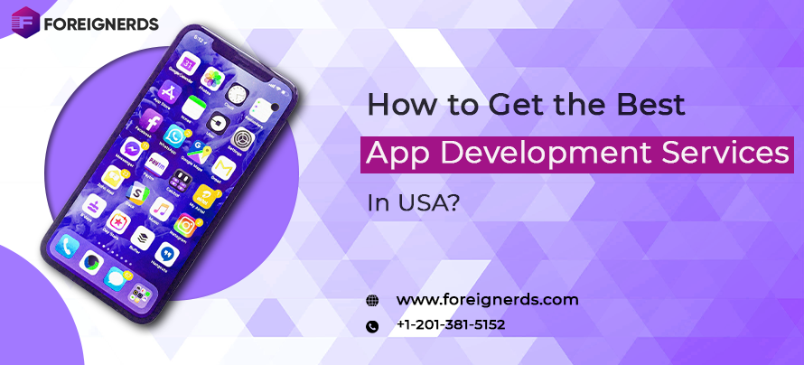 How to Get the Best App Development Services in USA?