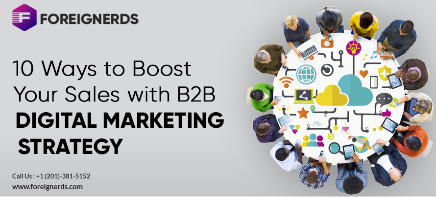 10 Ways to Boost Your Sales with B2B Digital Marketing Strategy