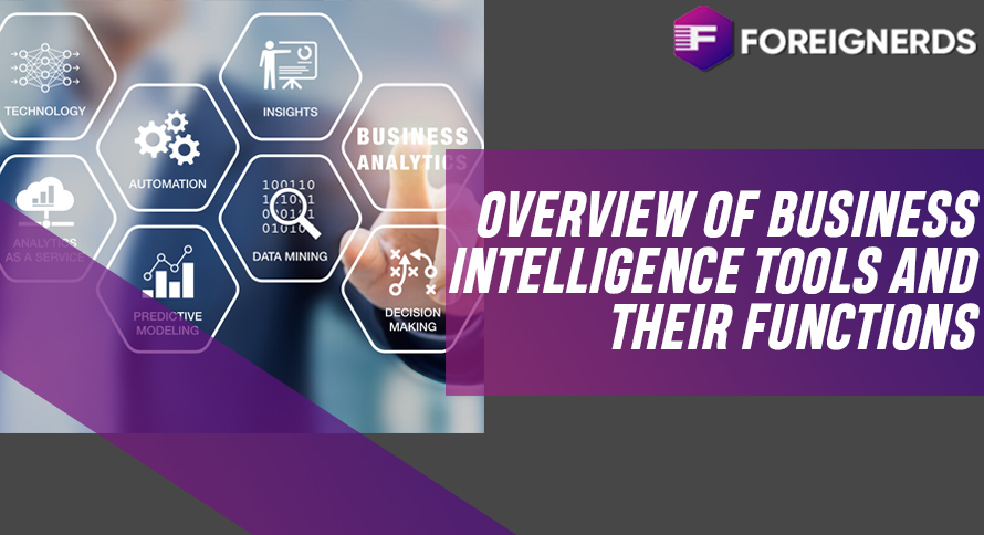 Overview of Business Intelligence Tools and their Functions