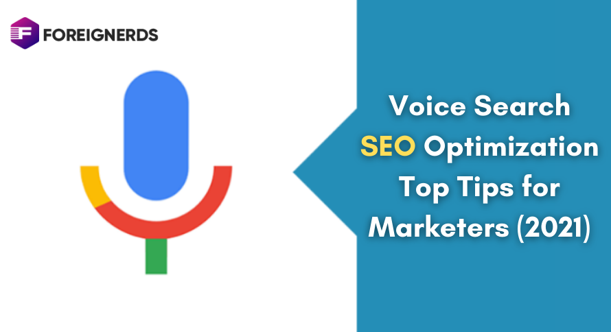 Voice Search SEO Optimization Top Tips for Marketers (2021)