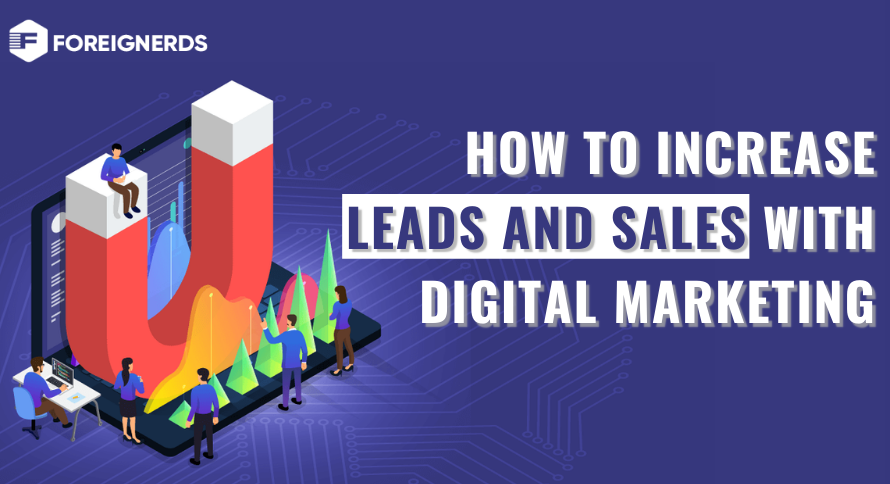 How to Increase Leads and Sales with Digital Marketing