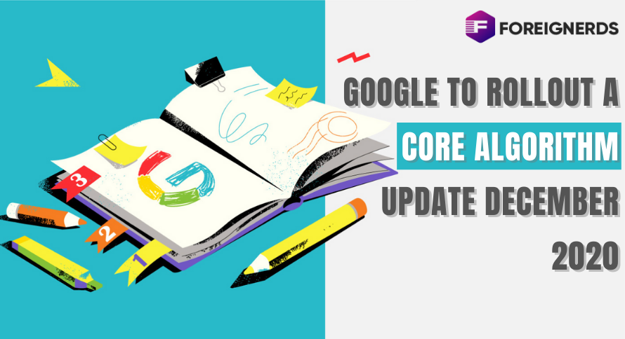 Google to Rollout a Core Algorithm Update December 2020
