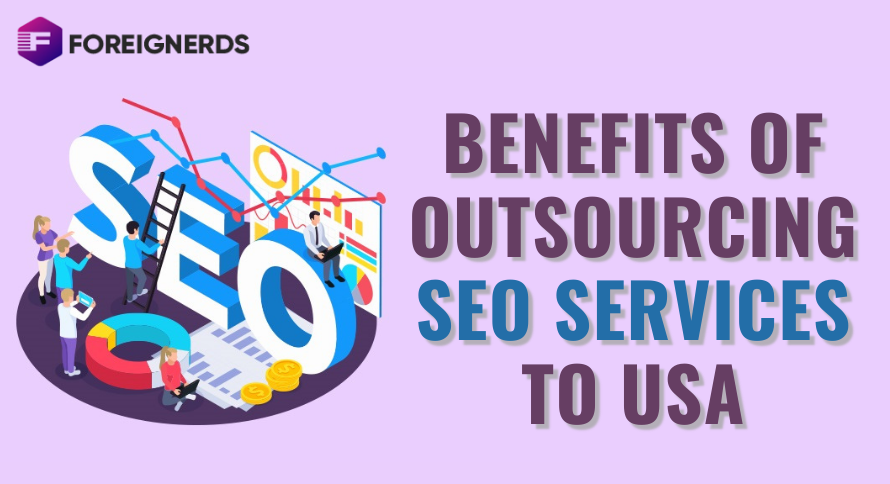 Benefits of Outsourcing SEO Services to USA