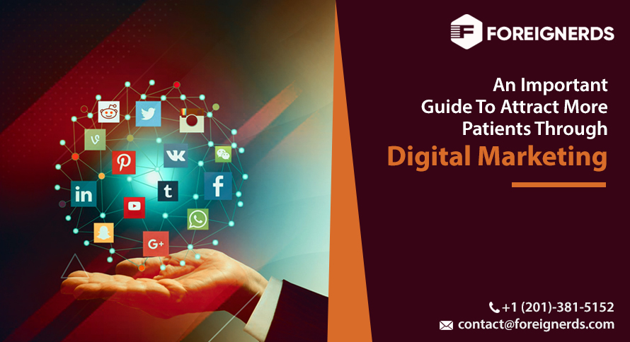 An Important Guide To Attract More Patients Through Digital Marketing