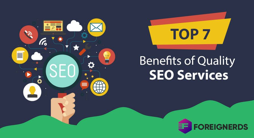 Top 7 Benefits of Quality SEO Services