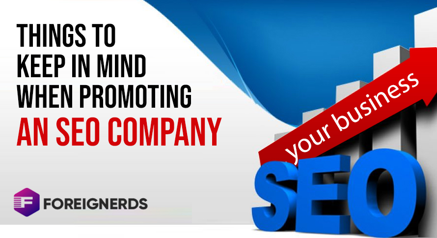 Things To Keep In Mind When Promoting An SEO Company