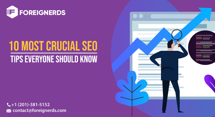 10 Most Crucial SEO Tips Everyone Should Know