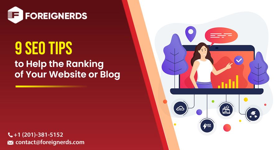 9 SEO Tips to Help the Ranking of Your Website or Blog