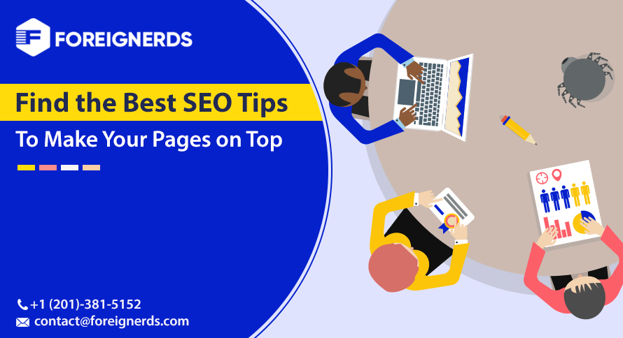 Find the Best SEO Tips To Make Your Pages on Top